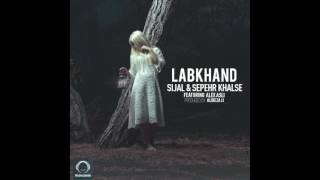 "Sijal & Sepehr Khalse Ft Alex Asli - ""Labkhand"" OFFICIAL AUDIO"