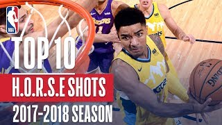 Top 10 H.O.R.S.E. Shots: 2018 NBA Season
