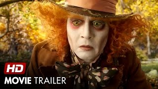 Alice Through the Looking Glass (2016) - Official Trailer Movie HD - Adventure, Family, Fantasy