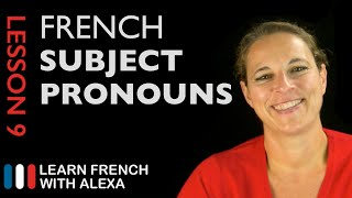 French Subject Pronouns (French Essentials Lesson 9)