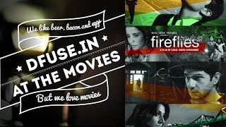 Review: Fireflies [dfuse.in At The Movies]