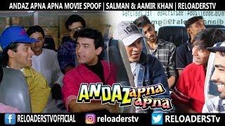   Andaz Apna Apna Movie Spoof   Aamir khan & Salman Khan  