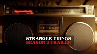 Stranger Things - Season 2 Trailer