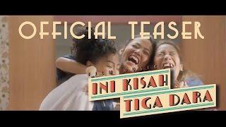 Ini Kisah Tiga Dara | Official Teaser #IKTD