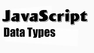 javaScript tutorial basics fundamentals ( data types string numbers objects null undefined )