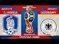 South Korea vs Germany ⚽️ 🔴 | FIFA World Cup Russia 2018 | Match 41 | 27/06/2018
