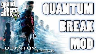 GTA V PC Mods - QUANTUM BREAK MOD!!! GTA 5 How To Install Quantum Break Script Mod (TUTORIAL!)