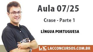 Crase Parte 1 - Língua Portuguesa - 07/25