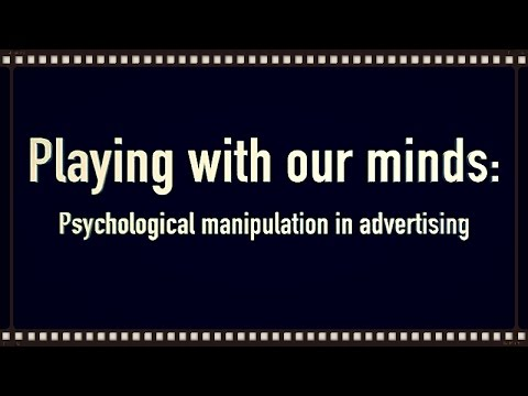 How Marketers Manipulate Us Psychological Manipulation in Advertising