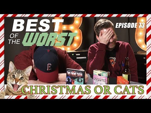 Best of the Worst Christmas or Cats