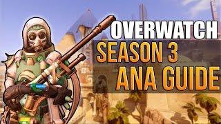 Overwatch - Season 3 Competitive Ana Guide