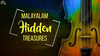 Malayalam Hidden Treasures | Melodious Malayalam Film Songs | Nonstop Audio Songs Jukebox