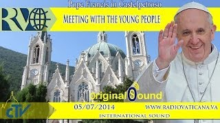 Pope Francis in Castelpetroso: meeting with the young people