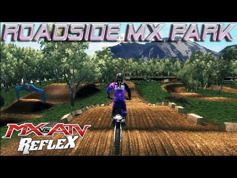 MX vs. ATV Reflex Custom Track | Roadside MX Park