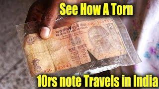 Journey Of A Torn 10 Rupee Note!! - Dekhte Rahoo