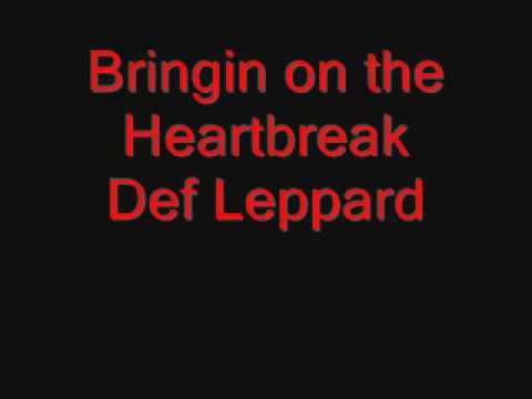 Download Bringin on the Heartbreak Def Leppard Lyrics