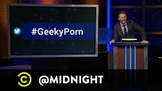 #HashtagWars - #GeekyPorn - @midnight with Chris Hardwick