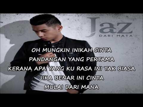 Jaz - Dari Mata (lyrics) mp3