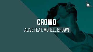 Crowd feat. Morell Brown - Alive [FREE DOWNLOAD]