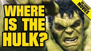 AVENGERS: AGE OF ULTRON - Where Is THE HULK?