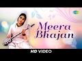 Best of Meera Bhajan   मीरा भजन के गाने   भक्ति के गीत   Video Jukebox