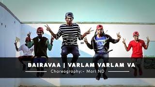 Bhairavaa Songvarlaam Varlam Vaa Cover Version By Mnd Crew Choreography Mari N D