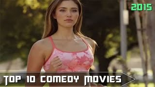 Top 10 Comedy Movies 2015 - Part 2