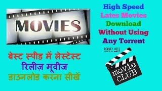 How To Download Latest Movie For Free 1080p HD without using any torrent ! best speed downloading