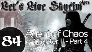 Let's Live Skyrim: Arcane Archer Assassin -Chapter 11 - Part 4