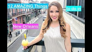 12 AMAZING Things to do in New Orleans // New Orleans Travel Guide