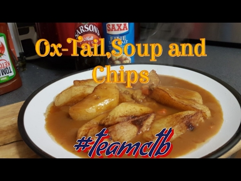 Ox-Tail Soup and Chips