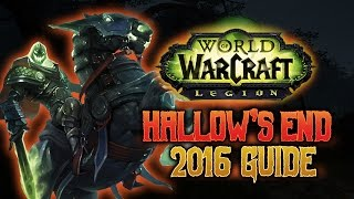 Hallow's End 2016 Guide - WoW Legion 7.0.3