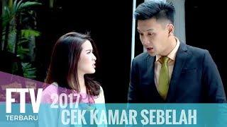FTV Rosiana Dewi & Fendi Chow | Cek Kamar Sebelah