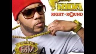 Flo Rida ft Kesha - Right Round with lyrics