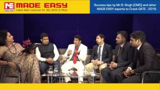 Success Tips for GATE 2016 by Mr. B. Singh (CMD, MADE EASY) and Group of Experts