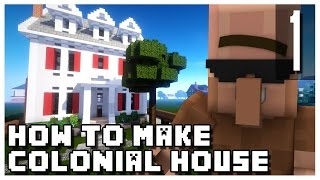Minecraft: How To Make a Small Colonial House - Part 1