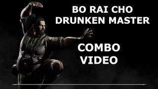 MKX: Bo Rai Cho (Drunken Master) Combo Video