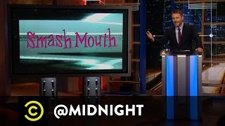 A Word from Smash Mouth - @midnight with Chris Hardwick