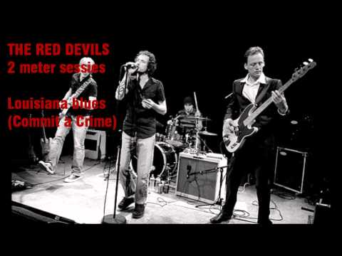 The red devils - louisiana blues (commit a crime)