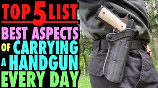 TOP FIVE Positive Aspects Of Carrying Every Day