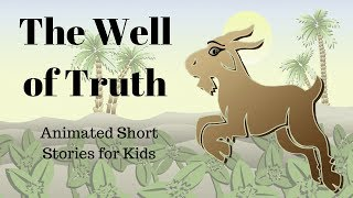 The Well of Truth (Animated Stories for Kids)