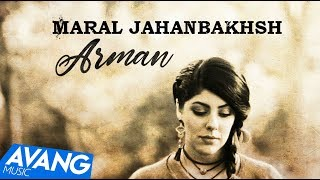 Maral Jahanbakhsh - Arman OFFICIAL VIDEO HD