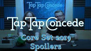 TTC 224 - Core Set 2019 Spoilers