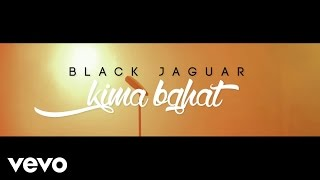 Black Jaguar - KIMA BGHAT - كيمّا بغات ( Official Video )