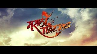 Marathi Tigers Ofiicial Trailer- In Cinemas 5 February2016