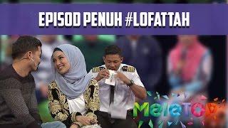 Episod Penuh Fattah & Neelofa #Lofattah - MeleTOP Episod 209 [1.11.2016]