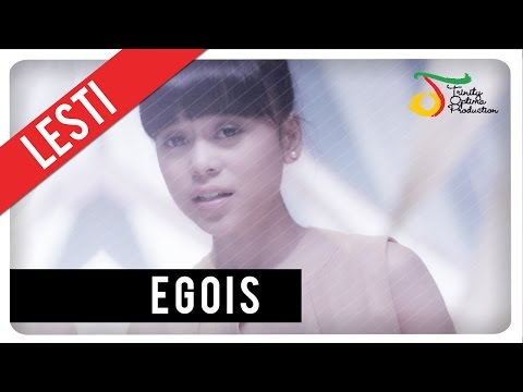 Lesti - Egois | Official Video Clip