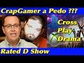 Download Video Download Rated D Show - CrapGamer Liking Children, Cross Play Drama, PSN Sales 3GP MP4 FLV