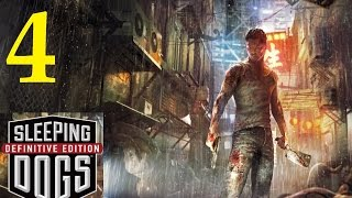 Sleeping Dogs Definitive Edition Walkthrough Part 4 [1080p] HD No Commentary