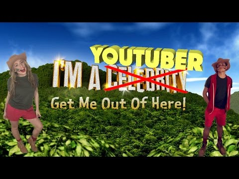 Xxx Mp4 IM A YOUTUBER GET ME OUT OF HERE EPISODE 1 3gp Sex